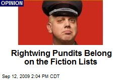 Rightwing Pundits Belong on the Fiction Lists