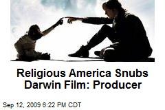 Religious America Snubs Darwin Film: Producer