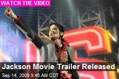 Jackson Movie Trailer Released