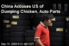 China Accuses US of Dumping Chicken, Auto Parts
