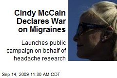 Cindy McCain Declares War on Migraines