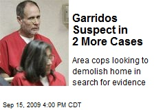 Garridos Suspect in 2 More Cases