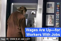 Wages Are Up—for Workers With Jobs