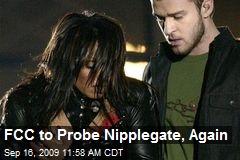 FCC to Probe Nipplegate, Again