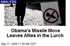 Obama's Missile Move Leaves Allies in the Lurch
