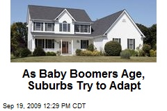 As Baby Boomers Age, Suburbs Try to Adapt