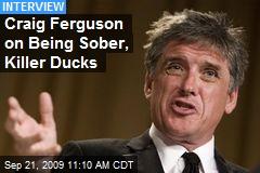 Craig Ferguson on Being Sober, Killer Ducks