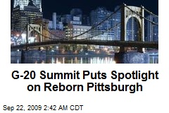G-20 Summit Puts Spotlight on Reborn Pittsburgh