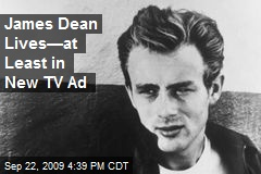 James Dean Lives—at Least in New TV Ad