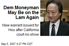 Dem Moneyman May Be on the Lam Again