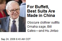 For Buffett, Best Suits Are Made in China