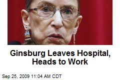 Ginsburg Leaves Hospital, Heads to Work