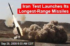 Iran Test Launches Its Longest-Range Missiles