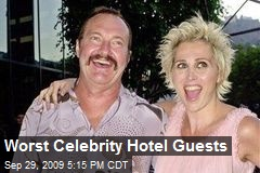 Worst Celebrity Hotel Guests