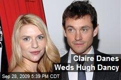 Claire Danes Weds Hugh Dancy