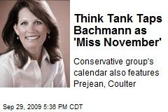 Think Tank Taps Bachmann as 'Miss November'