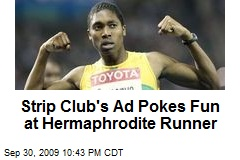 Strip Club's Ad Pokes Fun at Hermaphrodite Runner