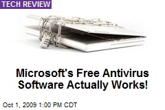 Microsoft's Free Antivirus Software Actually Works!