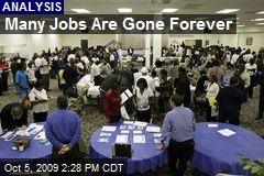 Many Jobs Are Gone Forever