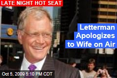 Letterman Apologizes to Wife on Air