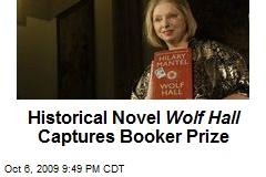 Historical Novel Wolf Hall Captures Booker Prize