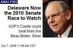 Delaware Now the 2010 Senate Race to Watch
