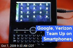 Google, Verizon Team Up on Smartphones