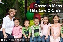 Gosselin Mess Hits Law & Order