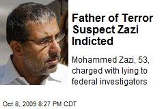 Father of Terror Suspect Zazi Indicted