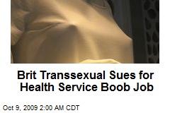 Brit Transsexual Sues for Health Service Boob Job