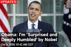 Obama: I'm 'Surprised and Deeply Humbled' by Nobel