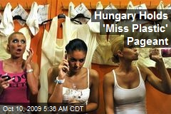 Hungary Holds 'Miss Plastic' Pageant