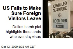 US Fails to Make Sure Foreign Visitors Leave