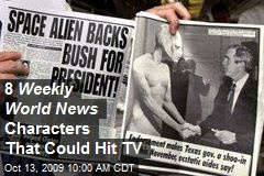 8 Weekly World News Characters That Could Hit TV