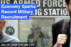 Economy Sparks Record Military Recruitment