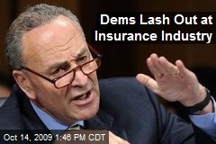 Dems Lash Out at Insurance Industry