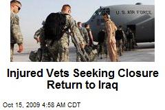 Injured Vets Seeking Closure Return to Iraq