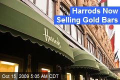Harrods Now Selling Gold Bars