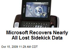 Microsoft Recovers Nearly All Lost Sidekick Data