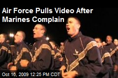 Air Force Pulls Video After Marines Complain