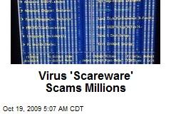 Virus 'Scareware' Scams Millions