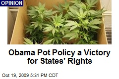 Obama Pot Policy a Victory for States' Rights
