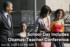 School Day Includes Obamas-Teacher Conference