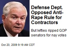 Defense Dept. Opposed Anti-Rape Rule for Contractors