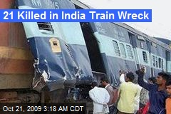21 Killed in India Train Wreck