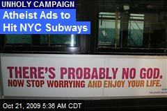 Atheist Ads to Hit NYC Subways