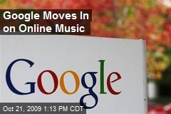 Google Moves In on Online Music