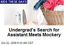 Undergrad's Search for Assistant Meets Mockery