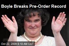 Boyle Breaks Pre-Order Record