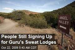 People Still Signing Up for Guru's Sweat Lodges
